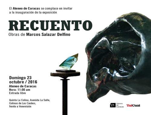 """Marcos Salazar Delfino muestra """"Recuento"""" de su trabajo plástico en el Ateneo de Caracas"""